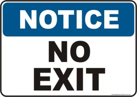 No Exit Notice sign
