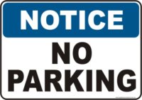No Parking Notice sign