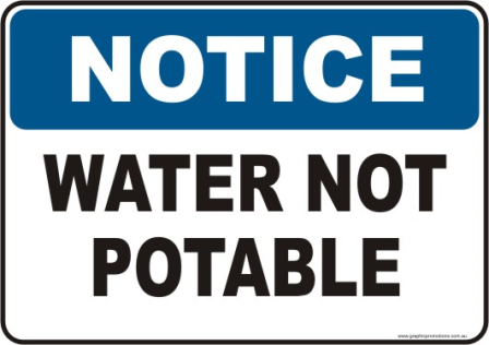 Water Not Potable Notice sign