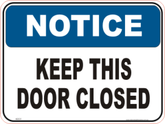 Keep Door Closed Notice sign