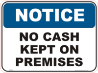 No Cash kept on Premises Notice sign