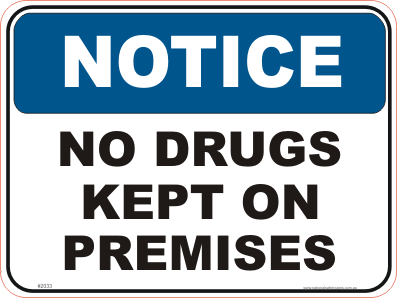 No Drugs kept on Premises Sign