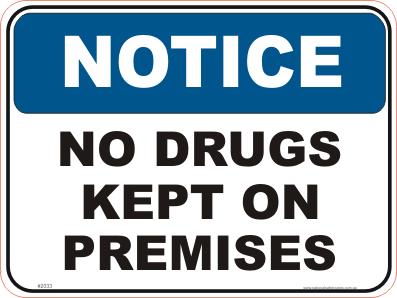 No Drugs kept on Premises Sign