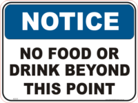 No Food or Drink allowed Notice sign