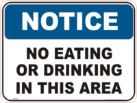No Eating or Drinking Notice sign