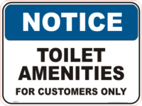 Toilet Amenities for Customers Only sign