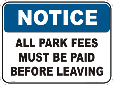Park fees Notice sign