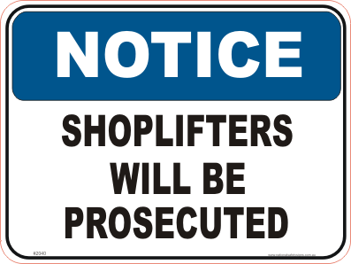 Shoplifter Signs