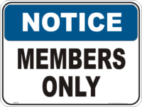 Members Only Notice sign