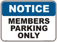 Members Parking Only Sign