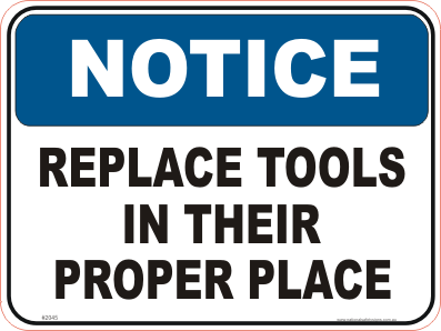 Tools Notice sign