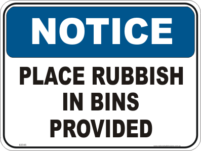 Rubbish bins Notice sign