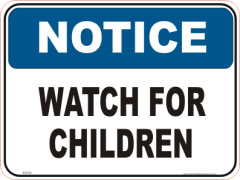 watch for Children Notice sign