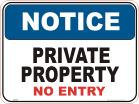 private property sign, no entry sign
