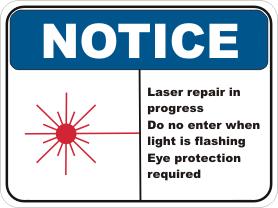 Laser repairs Notice sign