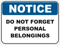 Personal belongings Notice sign