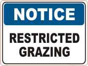 Restricted Grazing Notice sign