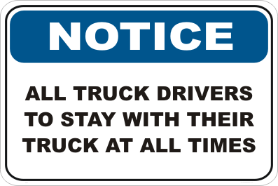 Truck Driver Notice sign