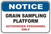 Grain Sampling Notice sign