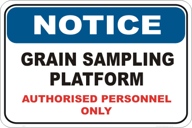 Grain Sampling Notice sign