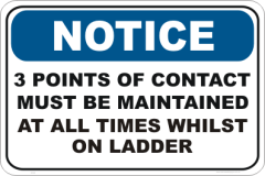 3 Points of Contact Notice sign