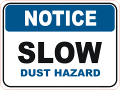 Dust Hazard sign