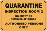 Quarantine Inspection Room sign