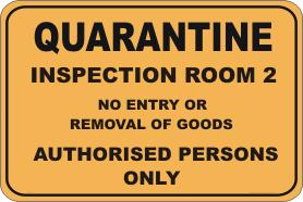 Quarantine Inspection Room sign