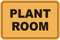 Biosecurity Plant Room sign