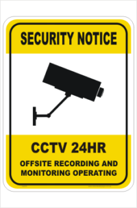 Security CCTV Off Site Recording sign