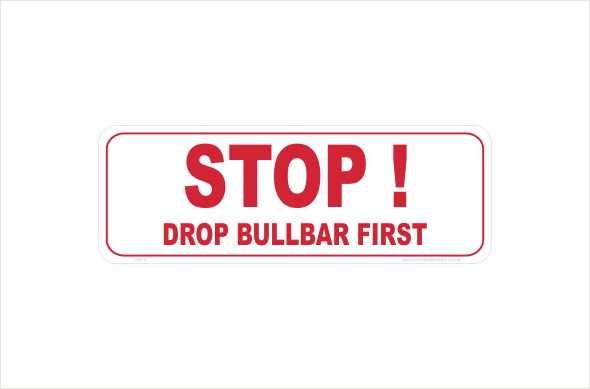 stop drop bullbar first