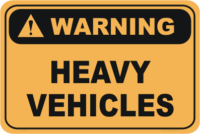 Heavy Vehicles warning sign