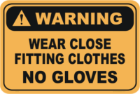 Wear tight fitting clothes
