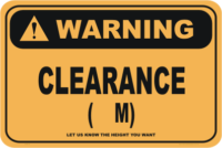 Clearance warning sign