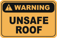 Unsafe Roof warning sign