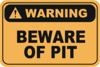 Beware of Pit warning sign