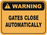 Gates Close Automatically warning sign