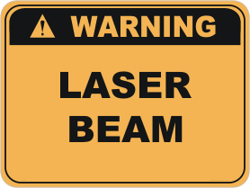 Laser beam warning sign