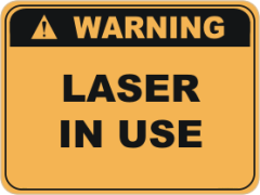 Laser warning sign