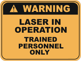 Laser in Operation warning sign