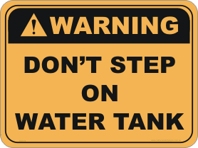 Don't Step on Water tank