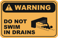 Do not swim in Drains sign