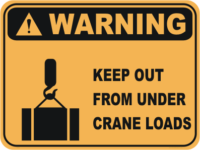 Keep out from under crane load warning sign