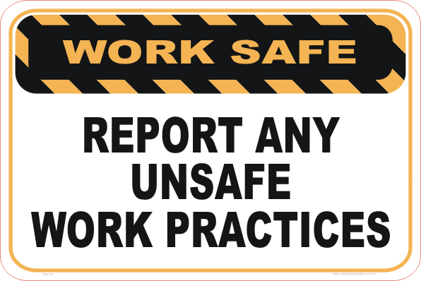 Report Unsafe Work Practices
