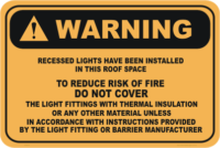 Recessed Lights Warning sign