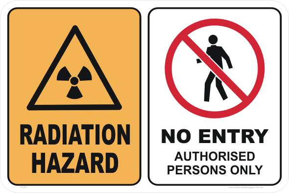 Radiation Hazard No Entry