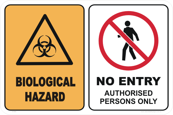 BIOLOGICAL HAZARD - NO ENTRY