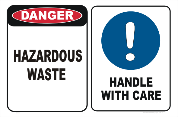 hazardous waste handle with care