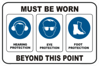 PPE mandatory EAR EYE FOOT