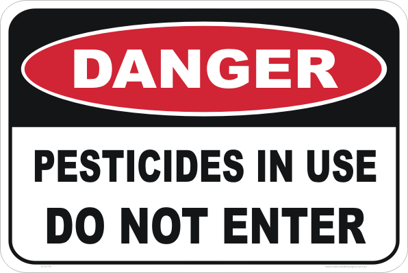 Pesticides In Use sign